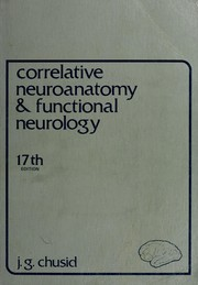 Cover of: Correlative Neuroanatomy & Functional Neurology | J.G. Chusid