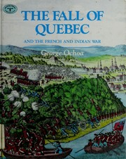 Cover of: The fall of Quebec, and the French and Indian War