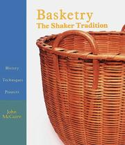 Cover of: Basketry: The Shaker Tradition  | John E. McGuire