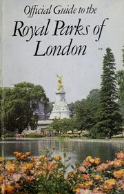 Cover of: Official Guide to the Royal Parks of London | Dept.of Environment