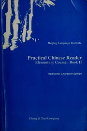 Cover of: Practical Chinese reader elementary course = by Beijing Language Institute.