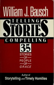 Cover of: Telling stories, compelling stories
