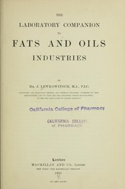 Cover of: The laboratory companion to fats and oils industries
