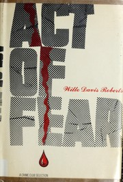 Cover of: Act of fear | Willo Davis Roberts