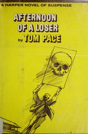 Cover of: Afternoon of a loser. | Tom Pace