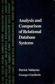 Cover of: Analysis and comparison of relational database systems | Patrick Valduriez