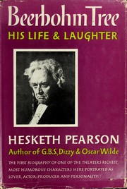 Cover of: Beerbohm Tree: his life and laughter.