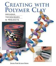Cover of: Creating with polymer clay