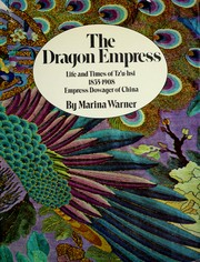 The Dragon Empress by Marina Warner