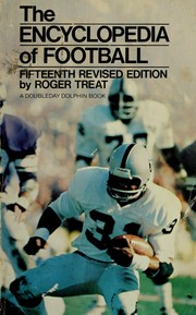 The official National Football League football encyclopedia by Roger L. Treat