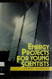 Cover of: Energy projects for young scientists