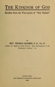Cover of: The kingdom of God... | Thomas Holmes