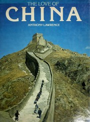 Cover of: The love of China