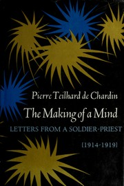 Cover of: The making of a mind: letters from a soldier-priest, 1914-1919