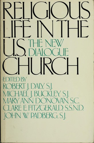 Religious Life in the United States Church by Robert Daly