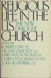 Cover of: Religious Life in the United States Church | Robert Daly