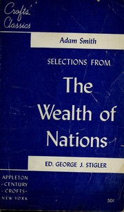 Cover of: Selections from The wealth of nations. by Adam Smith
