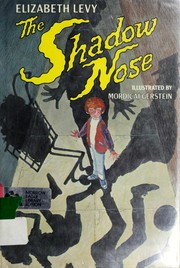 Cover of: The shadow nose | Levy, Elizabeth