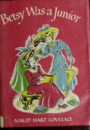 Cover of: Betsy Was a Junior (Betsy-Tacy #7)