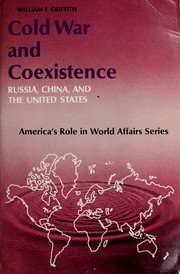 Cover of: Cold war and coexistence; Russia, China and the United States