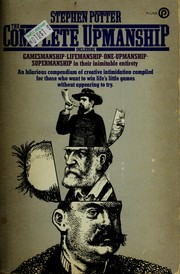 Cover of: The complete upmanship