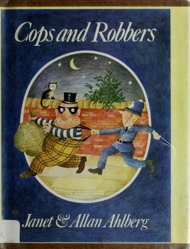 Cops and robbers by Janet Ahlberg