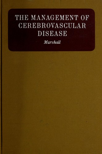 The management of cerebrovascular disease by Marshall, John