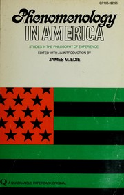 Cover of: Phenomenology in America | Edited, with an introd., by James M. Edie.