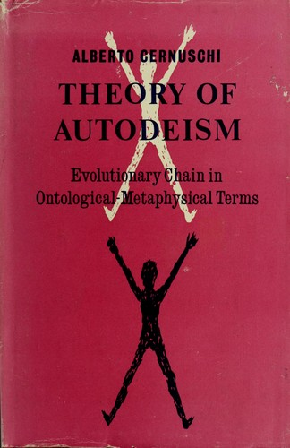 Theory of autodeism by Alberto Cernuschi