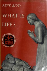 Cover of: What is life? | RenГ© Biot