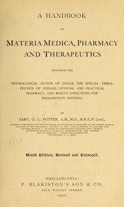 A handbook of materia medica, pharmacy, and therapeutics, including the physiological action of drugs, the special therapeutics of disease, official and practical pharmacy, and minute directions for prescription writing