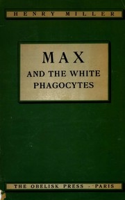 Cover of: Max and the white phagocytes by Henry Miller