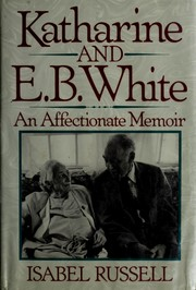 Katharine and E.B. White by Isabel Russell