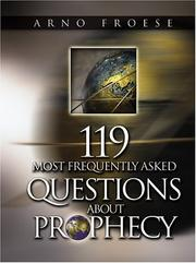 Cover of: 119 Most Frequently Asked Questions About Prophecy