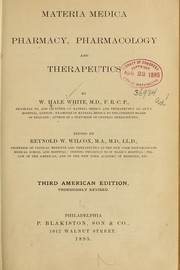 Cover of: Materia medica, pharmacy, pharmacology and therapeutics | Hale-White, William Sir