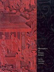 Cover of: Masterpieces of Chinese Lacquer | Julia M. White