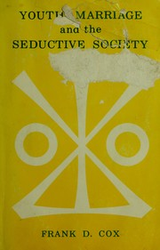 Cover of: Youth, marriage, and the seductive society