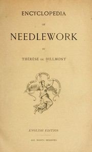 Encyclopedia of needlework by Thérèse de Dillmont