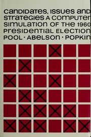 Cover of: Candidates, issues, and strategies | Ithiel de Sola Pool