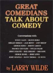 Cover of: Great Comedians Talk About Comedy | Larry Wilde