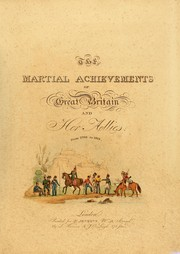 Cover of: The martial achievements of Great Britain and her allies