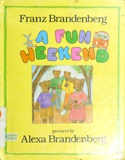 Cover of: A fun weekend | Franz Brandenberg