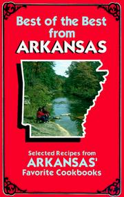 Cover of: Best of the Best from Arkansas: Selected Recipes from Arkansas' Favorite Cookbooks