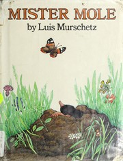 Cover of: Mister Mole