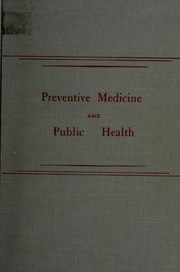 Preventive medicine and public health by Wilson G. Smillie