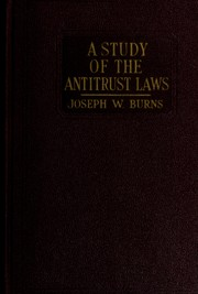 Cover of: A study of the antitrust laws