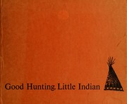 Cover of: Good hunting little Indian | Peggy Parish