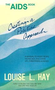 Cover of: The AIDS book: creating a positive approach