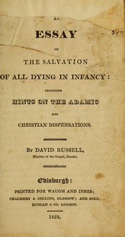 Cover of: An essay on the salvation of all dying in infancy