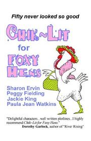 Cover of: Chik Lit for Foxy Hens | Sharon Ervin